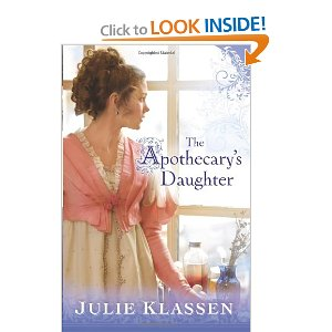 The Apothecary's Daughter by: Julie Klassen