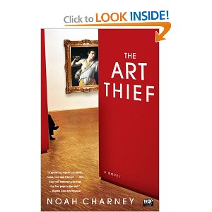 The Art Thief by: Noah Charney