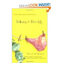 Asking for Trouble by: Elizabeth Young