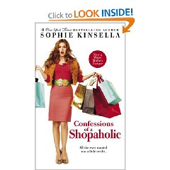 Confessions of a Shopaholic by: Sophie Kinsell