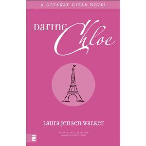 Daring Chloe by Laura Jensen Walker