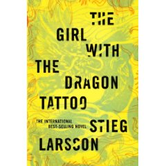 The Girl with the Dragon Tattoo By: Stieg Larsson