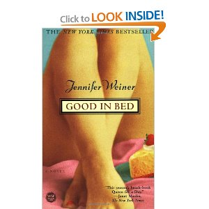 Good in Bed by: Jennifer Weiner