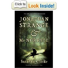 Jonathan Strange and Mr. Norrell by: Susanna Clarke