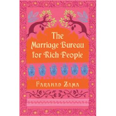 The Marriage Bureau for Rich People by: Farahad Zama