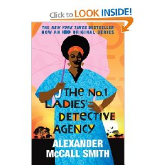 The Number One Ladies Detective Agency by: Alexander McCall Smith