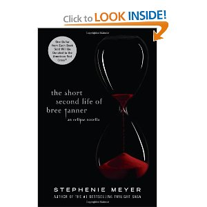 The Short Second Life of Bree Tanner by: Stephenie Meyer
