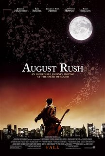 August Rush starring Keri Russell, Robin Williams, Jonathan Rhys Meyers