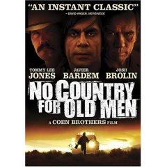 No Country for Old Men starring Tommy Lee Jones and Javier Bardem