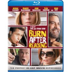 Burn after Reading starring: George Clooney, Brad Pitt, and John Malkovich