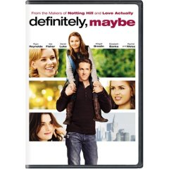 Definitely, Maybe starring: Ryan Reynolds, Isla Fischer, Rachel Weisz, and Kevin Kline