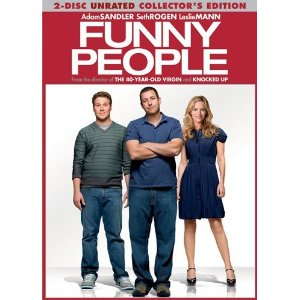Funny People starring: Adam Sandler, Seth Goden, and Eric Bana