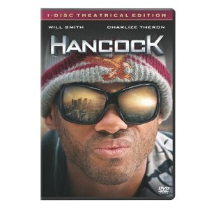 Hancock Starring: Will Smith, Charlize Theron, and Jason Bateman