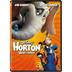 Horton Hears a Who starring: Jim Carrey and Steve Carell