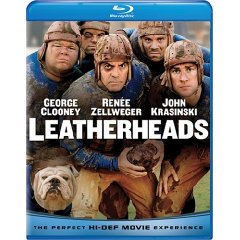 Leatherheads starring: George Clooney and Renee Zellweger