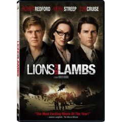 Lions for Lambs starring: Tom Cruise, Meryl Streep, and Robert Redford
