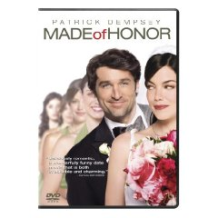 Made of Honor starring: Patrick Dempsey and Michelle Monaghan
