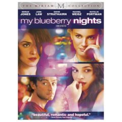 My Blueberry Nights starring Jude Law and Norah Jones