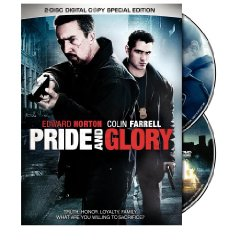 Pride and Glory starring: Edward Norton, Colin Farrell, and Jon Voight