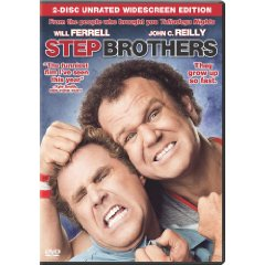 Step Brothers starring: Will Ferrell and John C. Riley
