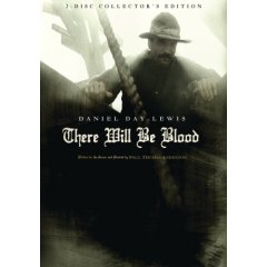 There Will be Blood starring Daniel Day-Lewis