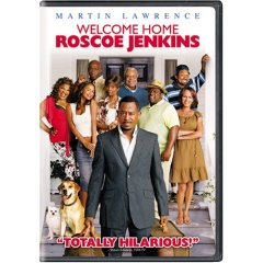 Welcome Home Roscoe Jenkins starring: Martin Lawrence and James Earl Jones